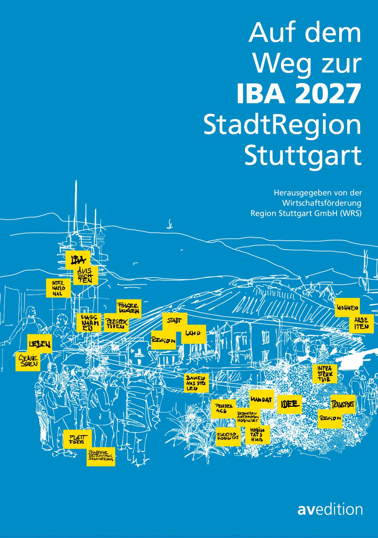 Buchcover: Auf dem Weg zur IBA 2027 StadtRegion Stuttgart