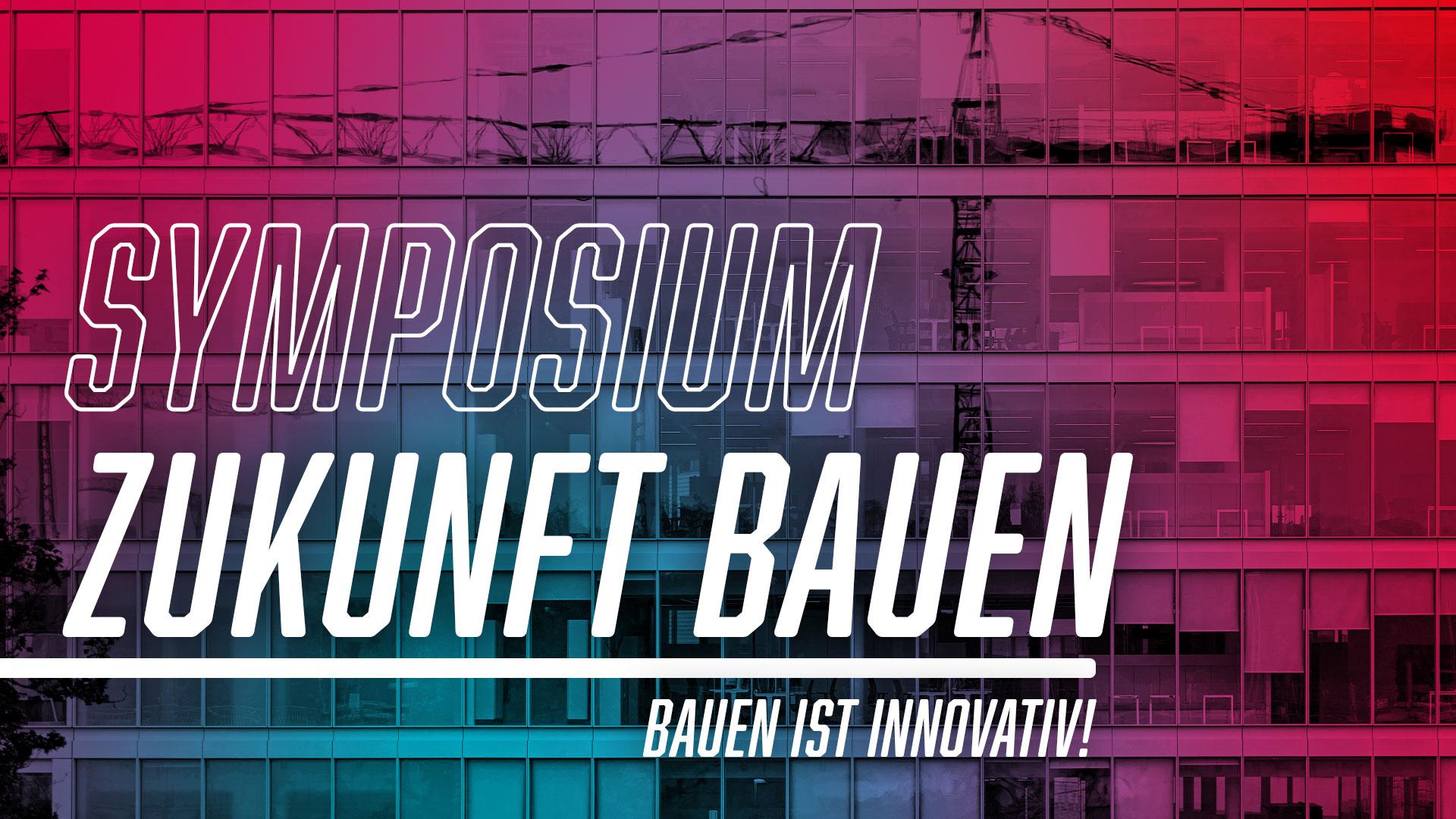 Banner Symposium Zukunft bauen